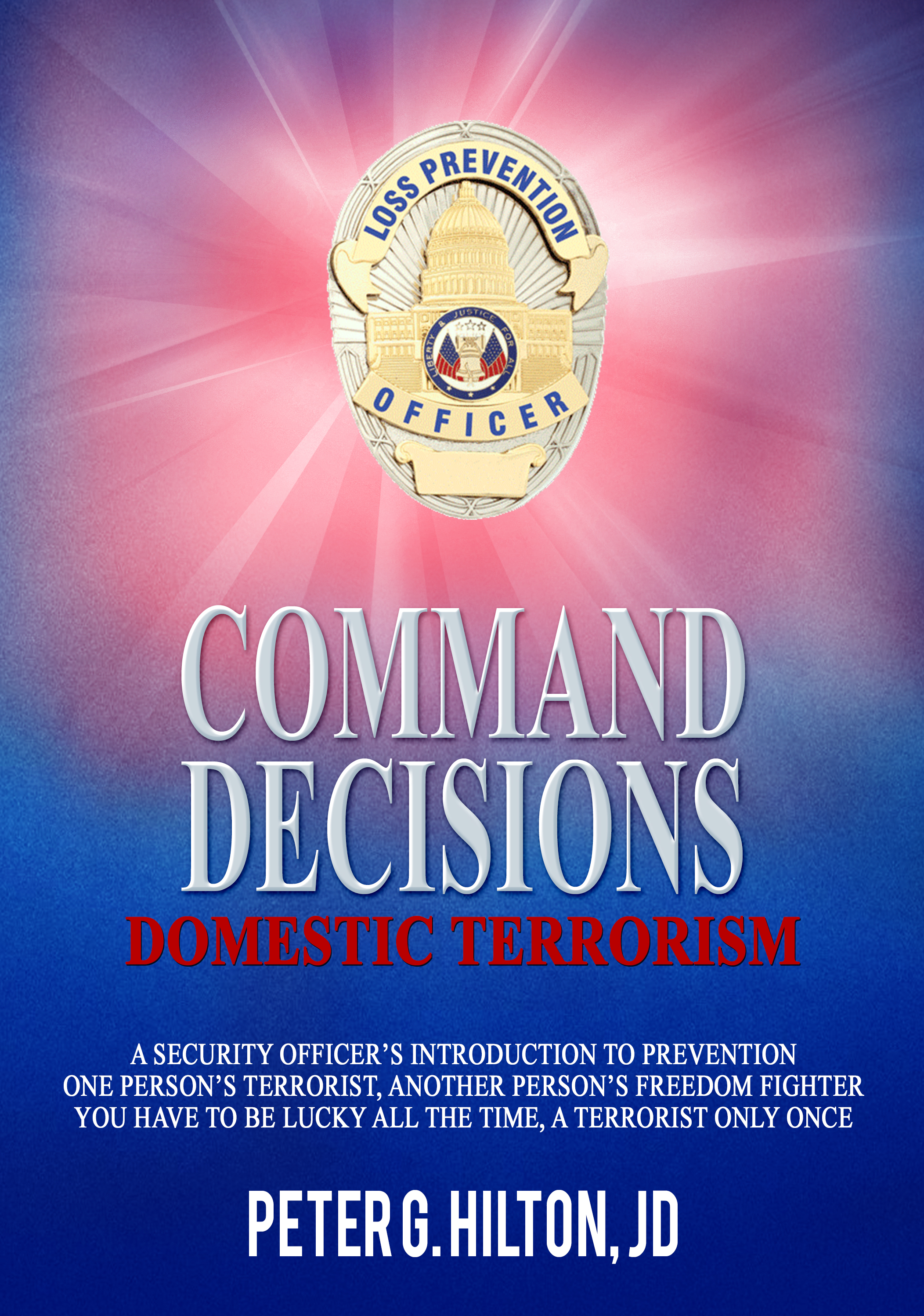 Command Decisions – Domestic Terrorism