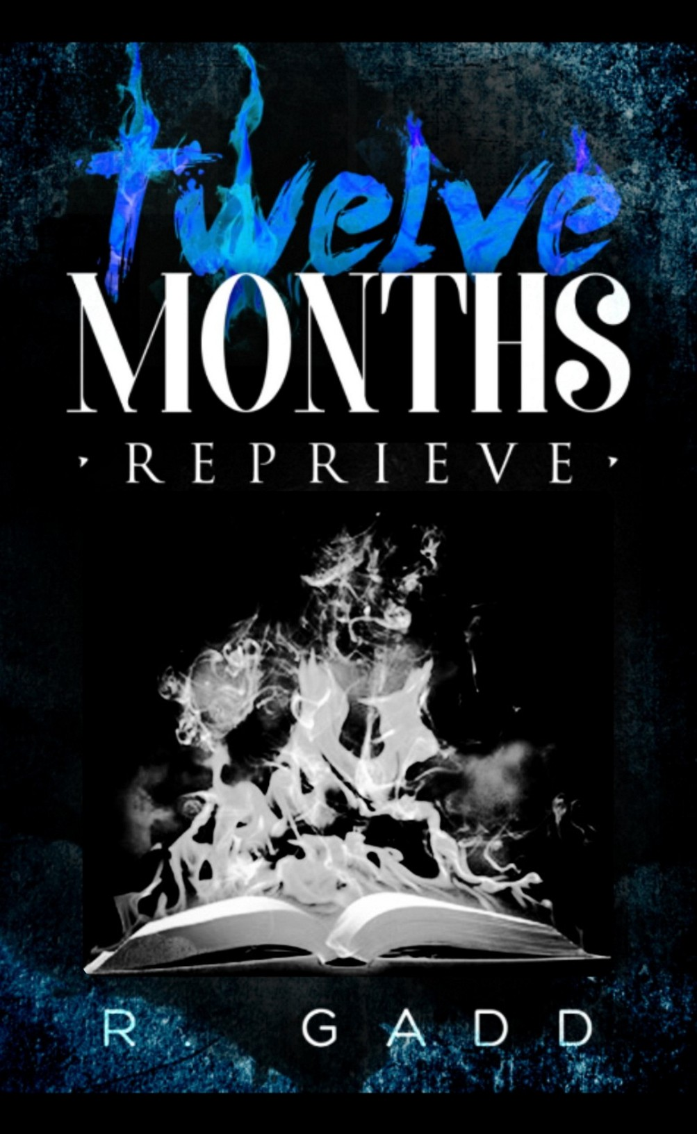 Twelve Months: Reprieve
