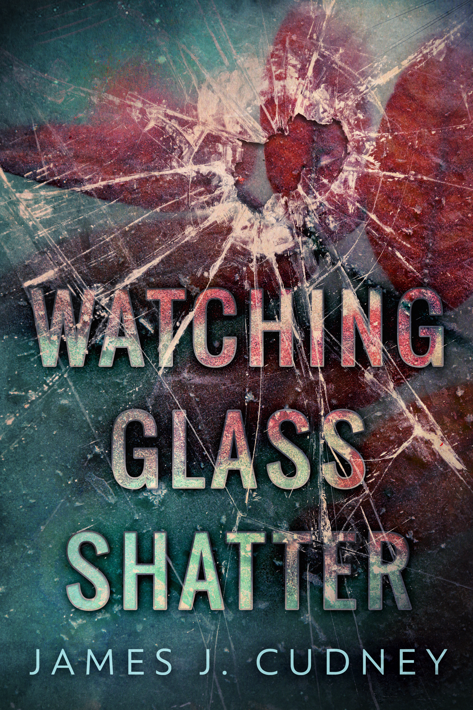 Cudney - Watching Glass Shatter