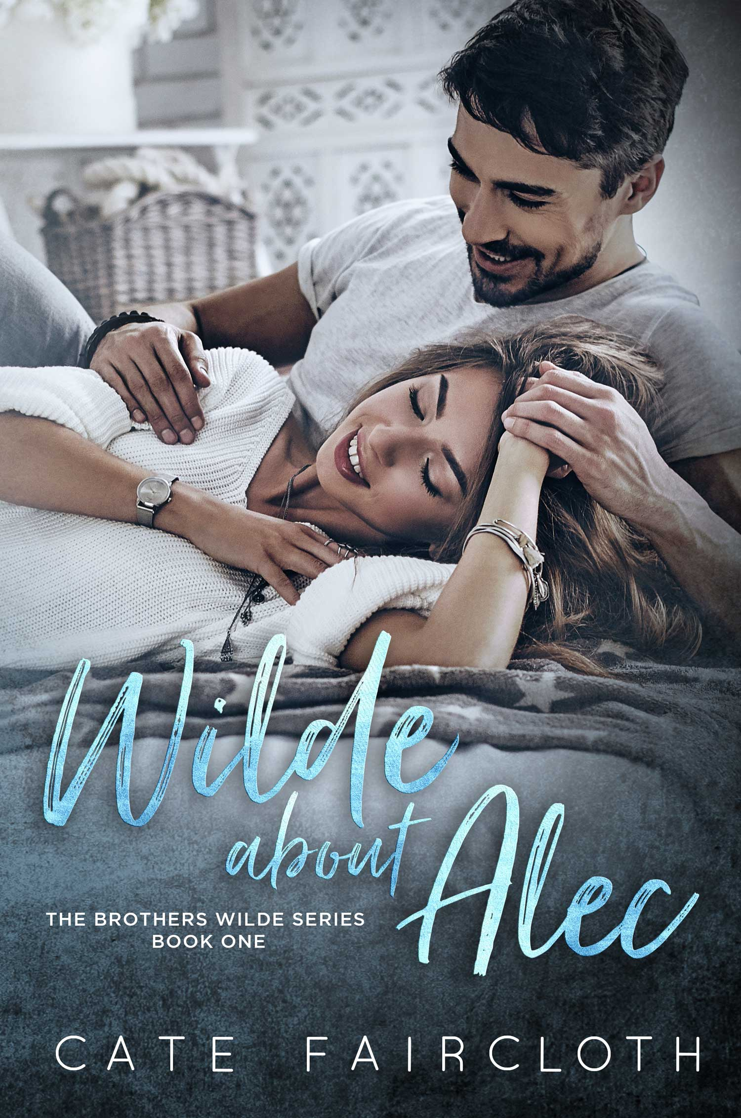 Wilde About Alec – The Brothers Wilde Series, Book One
