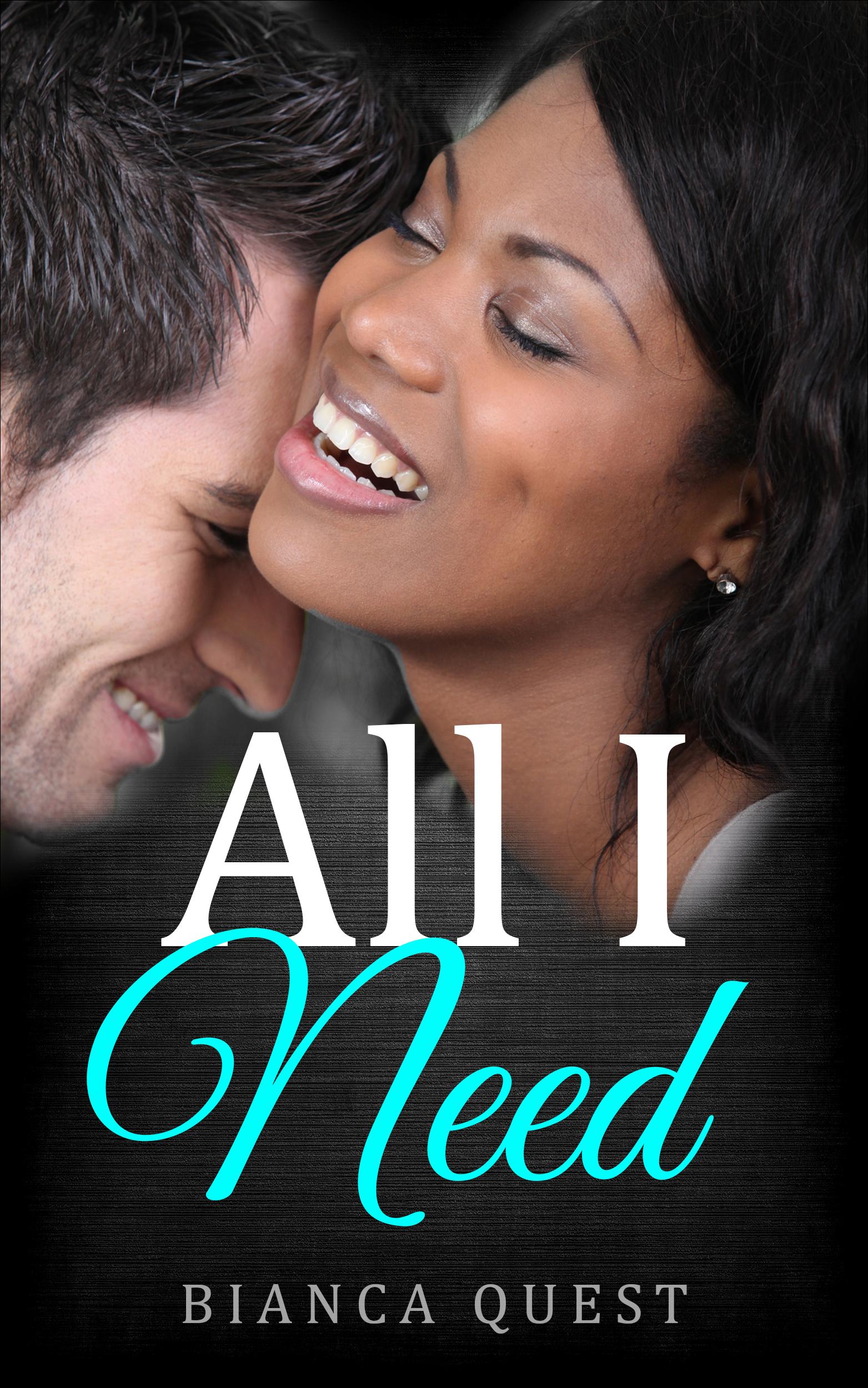 All I Need