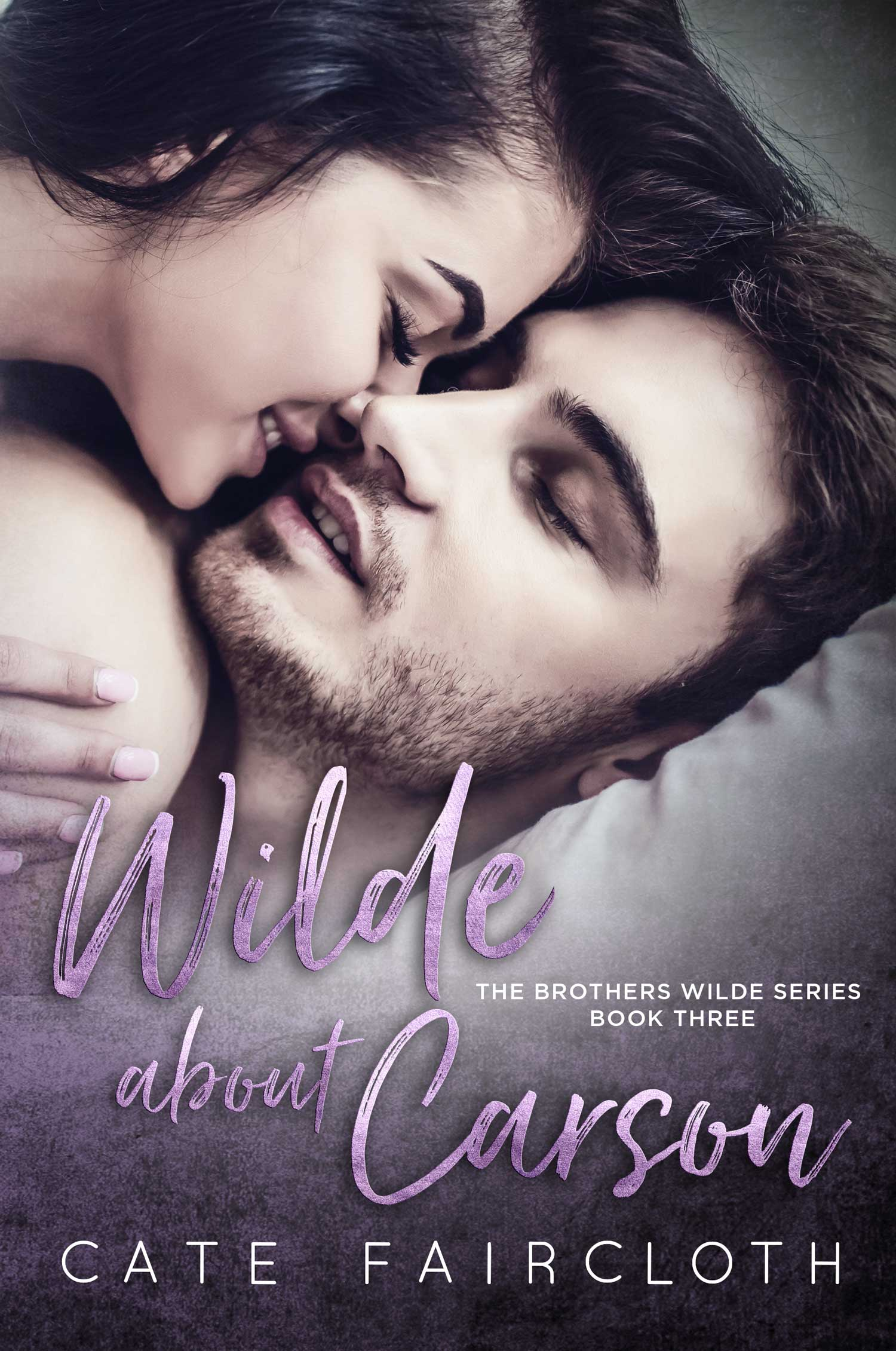 Wilde About Carson – The Brothers Wilde Series, Book Three